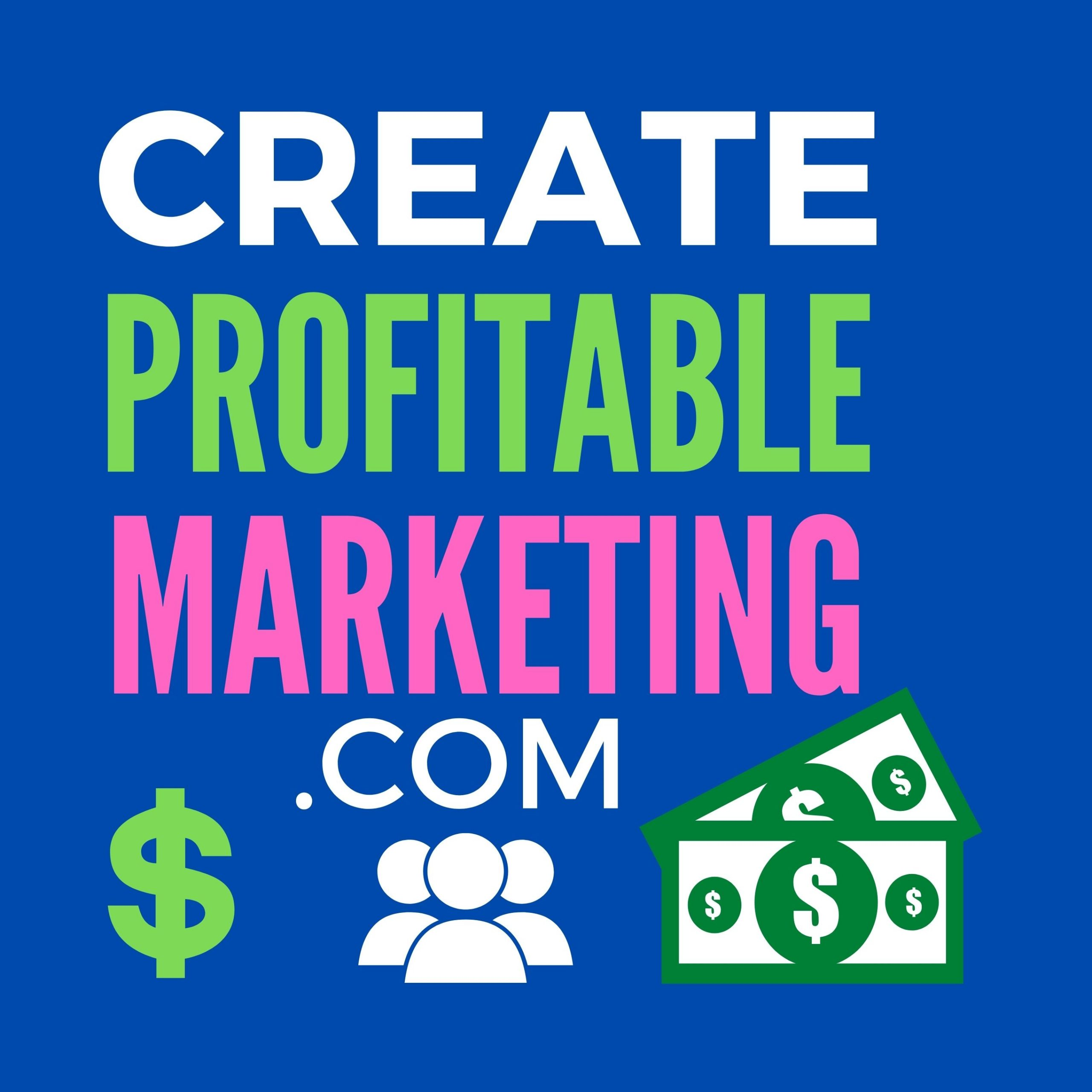 Create Profitable Marketing